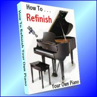 How To Refinish Your Own Piano (download version)